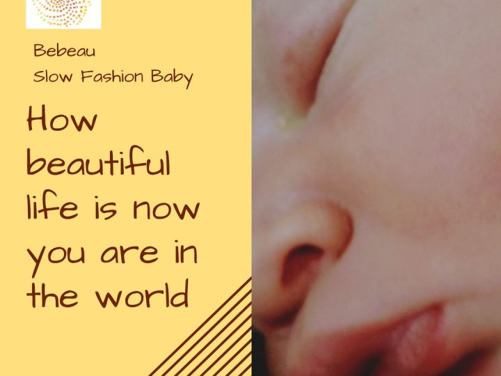 How beautiful life is now you are in the world